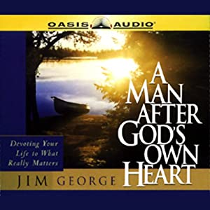A Man After God's Own Heart Audiobook