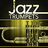 Great Jazz Trumpets