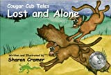 img - for Cougar Cub Tales: Lost and Alone book / textbook / text book