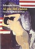 AL PIE DEL CA¥ON (8493844888) by ARROYO,EDUARDO