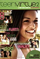 TeenVirtue 2: A Teen Girl's Guide to Relationships