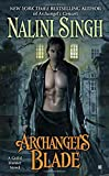 Archangel's Blade (A Guild Hunter Novel)