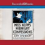 Miss Kopp's Midnight Confessions | Amy Stewart