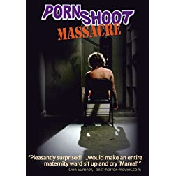 Porn Shoot Massacre