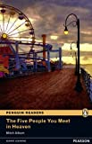 The five people you meet in heaven (Penguin Readers (Graded Readers))