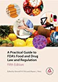 img - for A Practical Guide to FDA's Food and Drug Law and Regulation, Fifth Edition book / textbook / text book