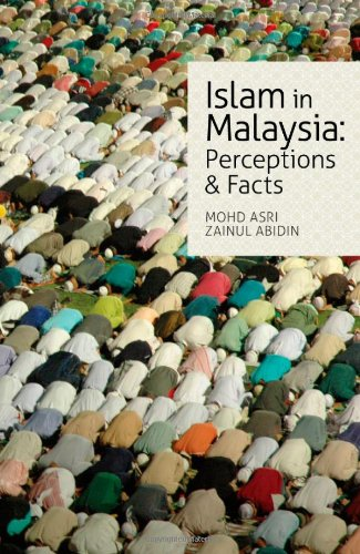 Islam in Malaysia: Perceptions & Facts