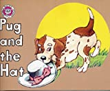 img - for Pug and the Hat-Phonics Practice Readers Series B; Set 1-Short Vowels Book 6 short U (Phonics Practice readers, Series B Set 1 Short Vowels Book 6 Short u) book / textbook / text book