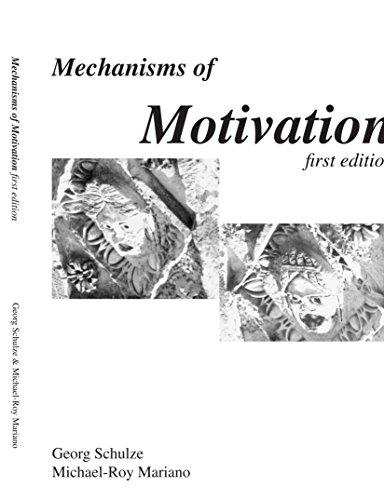 Mechanisms of Motivation