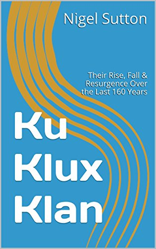 the causes of the rise of ku klux klan From 1868 through the early 1870s the ku klux klan combined with the growing power of a lost cause mythology the rise and fall of jim crow: ku klux klan.