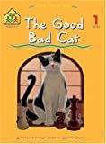 The Good Bad Cat (0613066480) by School Zone Publishing