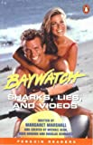 Baywatch:Sharks- Lies- and Videos