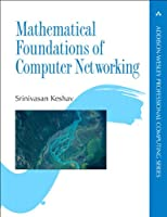 Mathematical Foundations of Computer Networking Front Cover