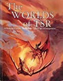 The Worlds of Tsr: A Pictorial Journey Through the Landscape of Imagination (Dungeons  &  Dragons)
