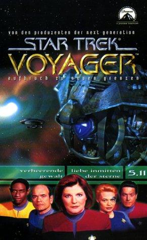 Star Trek - Voyager 5.11: Verheerende Gewalt/Liebe inmitten der Sterne [VHS]