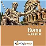 Rome (Audio Guide CitySpeaker) | Marlène Duroux,Olivier Maisonneuve