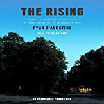 The Rising: Murder, Heartbreak, and the Power of Human Resilience in an American Town | Ryan D'Agostino