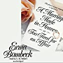 A Marriage Made in Heaven: Or, Too Tired for an Affair Audiobook by Erma Bombeck Narrated by C. M. Hebert