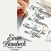 A Marriage Made in Heaven: Or, Too Tired for an Affair | [Erma Bombeck]