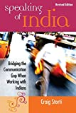 img - for Speaking of India: Bridging the Communication Gap When Working with Indians book / textbook / text book