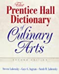 The Prentice Hall Dictionary of Culin...