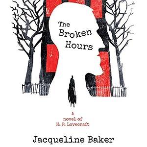The Broken Hours Audiobook