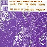 Cosmic Tones for Mental Therapy - Sun Ra