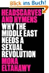 Headscarves and Hymens: Why the Middl...