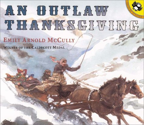 Outlaw Thanksgiving, EMILY ARNOLD MCCULLY