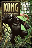 King Kong: Escape from Skull Island (King Kong the 8th Wonder of the World)
