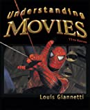 Understanding Movies, 11th Edition (0132336995) by Louis Giannetti