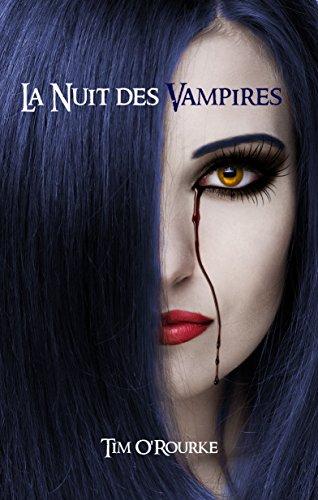 La nuit des vampires (Tome 1) (Kiera Hudson - Série 1)