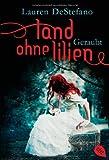 'Land ohne Lilien' von Lauren DeStefano