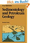 Sedimentology and Petroleum Geology