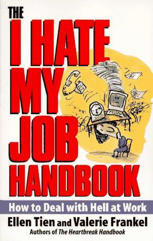 I Hate My Job Handbook