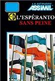 L'Esp�ranto sans peine (1 livre + coffret de 4 CD)