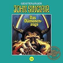 Das Dämonenauge (John Sinclair - Tonstudio Braun Klassiker 79) Hörspiel von Jason Dark Gesprochen von:  div.