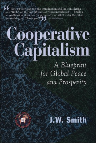 Cooperative Capitalism: A Blueprint for Global Peace and Prosperity