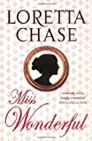 Miss Wonderful (Carsington Quartet 1) (0749937106) by Loretta Chase