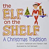 img - for The Elf on the Shelf: A Christmas Tradition Book Only book / textbook / text book