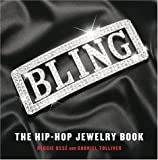 Bling: The Hip-Hop Jewelry Book