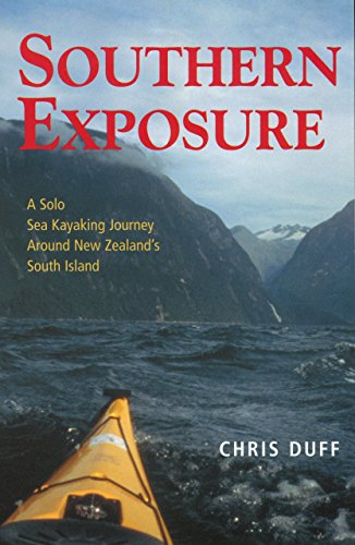 Southern Exposure: A Solo Sea Kayaking Journey