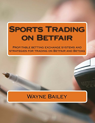 Libro Sports Trading on Betfair: Profitable Betting Exchange Systems and Strategies for Trading