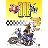 Joe Bar Team, tome 3par Bar2