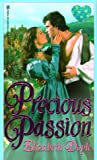 Precious Passion (Zebra Splendor Historical Romances)