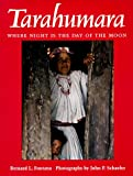 Tarahumara: Where Night is the Day of the Moon (0816517061) by Fontana, Bernard L.