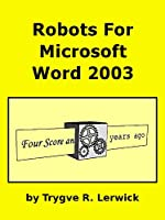 Robots for Microsoft Word 2003 Front Cover