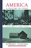 America: A History in Verse, Vol. 1: 1900-1939 (1574231189) by Sanders, Edward