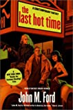 The Last Hot Time (0312875789) by Ford, John M.