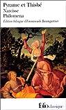 Pyrame et Thisbe - Narcisse - Philoména, trois récits du XIIe siècle par Baumgartner